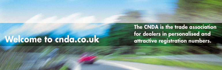 The CNDA is the trade association for dealers in personalised and attractive registration numbers